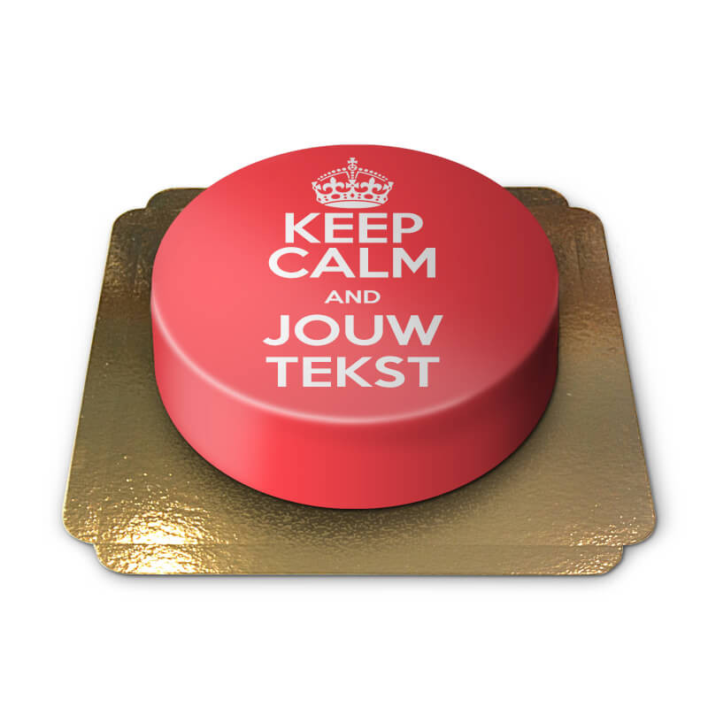 Keep Calm and... (jouw Tekst)